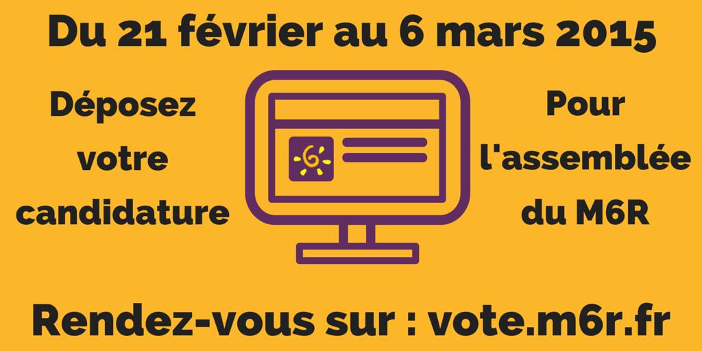 Mouvement pour la sixième République : une nouvelle étape Candidature-m6r